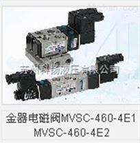 台湾金器Mindman电磁阀MVSC-460-4E2